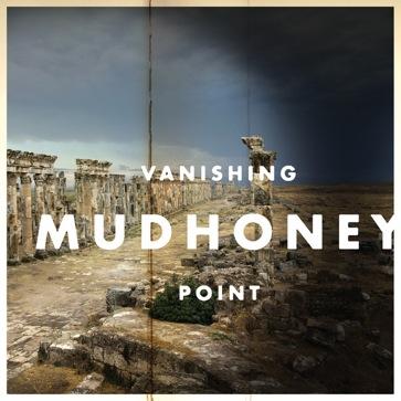 vanishing point_mudhoney